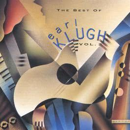 Best Of Earl Klugh, Vol. 2 1993 Earl Klugh