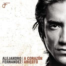A Corazón Abierto 2004 Alejandro Fernandez