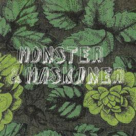 Monster & Maskiner 2011 Monster & Maskiner