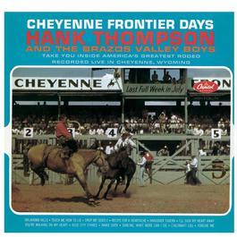 Cheyenne Frontier Days 1963 Hank Thompson & His Brazos Valley Boys