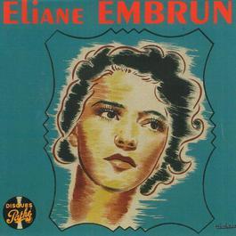 Disques Pathé 2011 Eliane Embrun