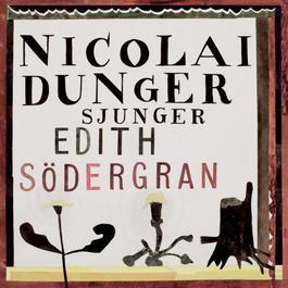 Nicolai Dunger Sjunger Edith Södergran 2006 Nicolai Dunger