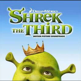 Shrek The Third 2007 Various Artists