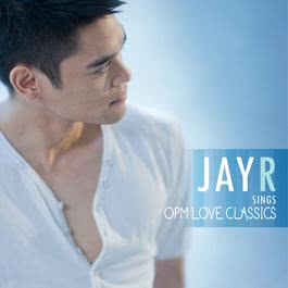Jay R Sings OPM Love Classics 2014 Jay R