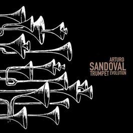 Trumpet Evolution 2003 Arturo Sandoval