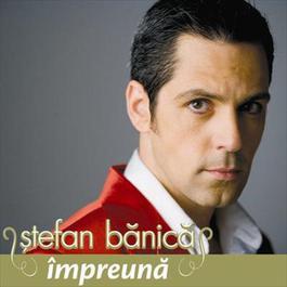 Impreuna 2007 Stefan Banica