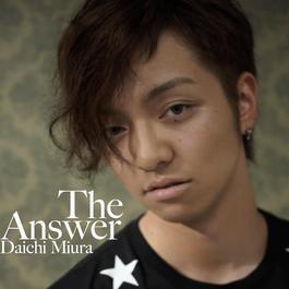The Answer 2010 Miura Daichi