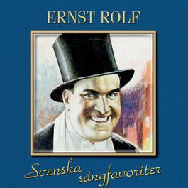 Svenska Sångfavoriter 2005 Ernst Rolf