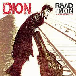 The Road I'm On: A Retrospective 1997 Dion