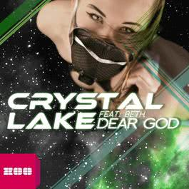 Dear God (feat. Beth) 2013 Crystal Lake