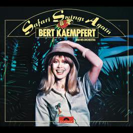 Safari Swings Again 1977 Bert Kaempfert And His Orchestra
