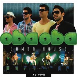 Oba Oba Samba House Ao Vivo 2012 Oba Oba Samba House