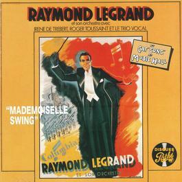 Mademoiselle swing 2011 Raymond Legrand