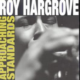 Approaching Standards 1994 Roy Hargrove