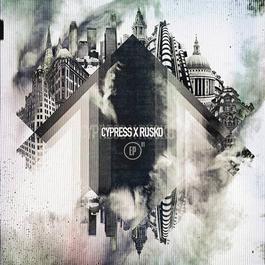 Cypress X Rusko EP 01 2012 Cypress Hill