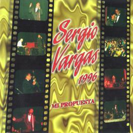 Mi Propuesta 1996 2010 Sergio Vargas
