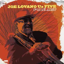 Folk Art 2009 Joe Lovano Us Five