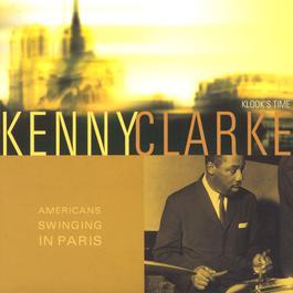 american swinging in paris 2003 Kenny Clarke