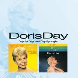 Day By Day/Day  By Night 2007 Doris Day