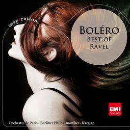 Best Of Ravel [International Version] (International Version) 2011 Herbert Von Karajan