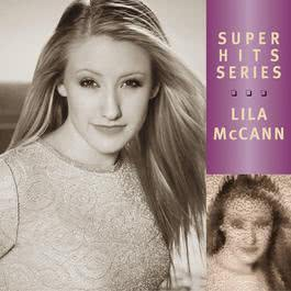 I Will Be (Album Version) 2002 Lila McCann