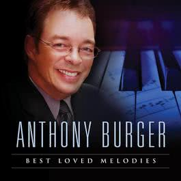 Best Loved Melodies 2010 Anthony Burger