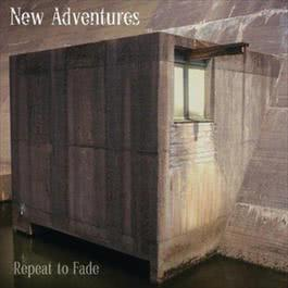 Repeat To Fade 2010 New Adventures