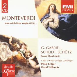 Monteverdi/G. Gabrieli/Scheidt/Schütz 1995 Cambridge King's College Choir