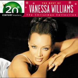 Best Of/20th Century - Christmas 2006 Vanessa Williams