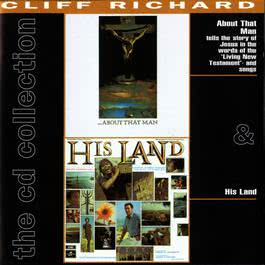 About That Man/His Land 2008 Cliff Richard