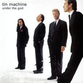 Under The God E.P. 2010 Tin Machine