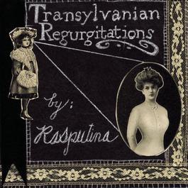 Transylvanian Regurgitations 1997 Rasputina