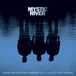 Theme From Mystic River (Album Version) 2003 Various Artists