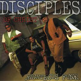 Righteous Funk 2005 Disciples Of Christ