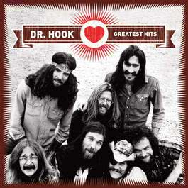 Greatest Hits 2007 Dr. Hook