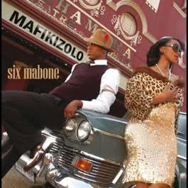 Mafikizolo/International Version 2009 Mafikizolo