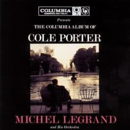 The Columbia Album Of Cole Porter 1983 Michel Legrand