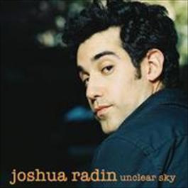 Unclear Sky 2008 Joshua Radin