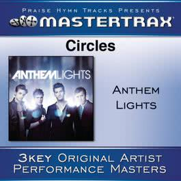 Circles [Performance Tracks] 2011 Anthem Lights