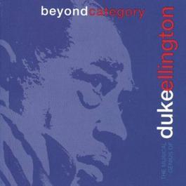 Beyond Genius of 2008 Duke Ellington & His Orchestra