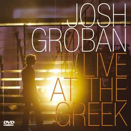 Live At The Greek (Revised) 2005 Josh Groban