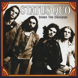 Down the Dustpipe 2017 Status Quo