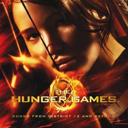 อัลบั้ม The Hunger Games: Songs From District 12 And Beyond