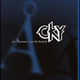 An Ånswer Can Be Found 2005 Cky