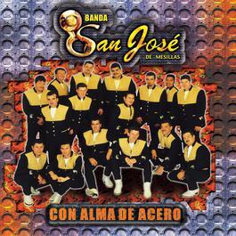Alma De Acero 2002 Banda San Jose De Mesillas