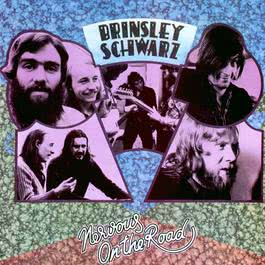 Nervous on the Road 2011 Brinsley Schwarz