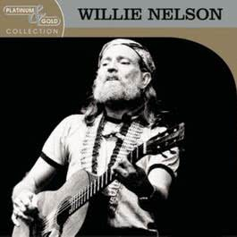 Platinum & Gold Collection 2003 Willie Nelson