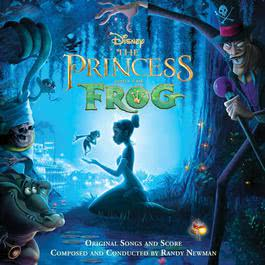 The Princess and the Frog 2009 Randy Newman