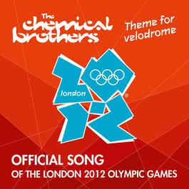Theme For Velodrome 2012 The Chemical Brothers