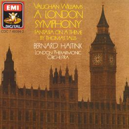Vaughan Williams A London Symphony 2003 Bernard Haitink; London Philharmonic Orchestra